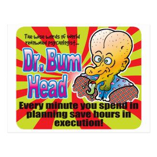 Planeamiento, el Dr. Bum Head Postal