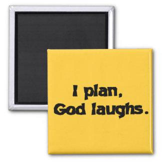 Planeo risas de dios imán cuadrado