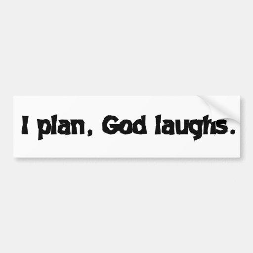 Planeo risas de dios pegatina de parachoque