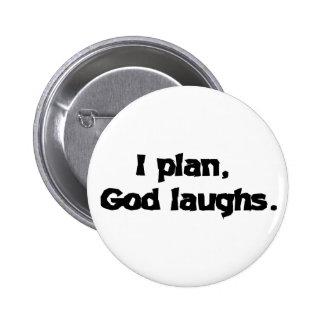 Planeo risas de dios pin redondo de 2 pulgadas
