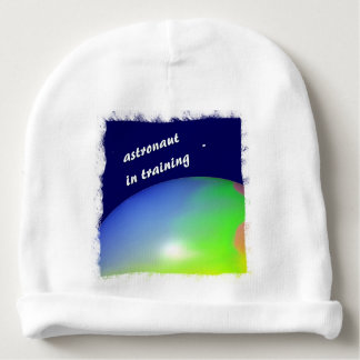 Planet ASTRONAUT IN TRAINING Baby Beanie