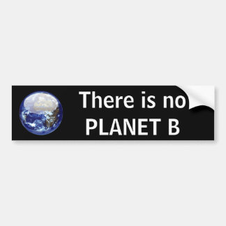 Planet B Bumper Sticker