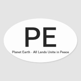 Planet Earth - All Lands Unite in Peace Oval Sticker