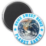 Planet Earth Home Sweet Home Magnet