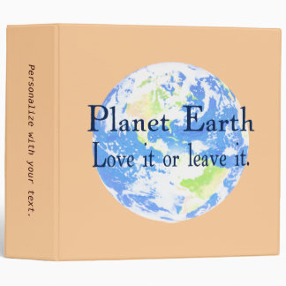 Planet Earth - Love it or Leave It Binder