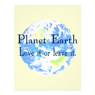 Planet Earth - Love it or Leave It Personalized Flyer