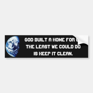 Planet Earth our Home Car Bumper Sticker
