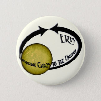Planet Eris Bringing Chaos To The Universe Pinback Button
