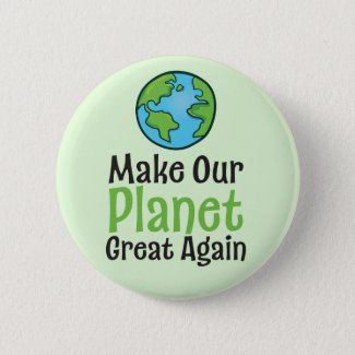Planet Great Again Standard, 2¼ Inch Round Button