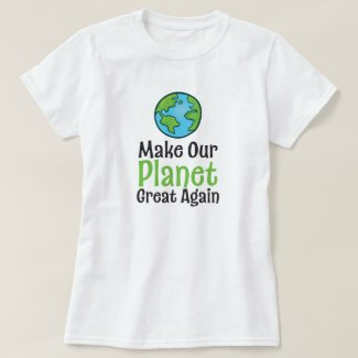 Planet Great Again T-Shirt