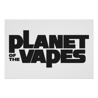 Planet of the vapes poster