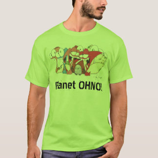 Planet OHNO! T T-Shirt