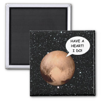 PLANET PLUTO: HAVE A HEART! (solar system) ~ Magnet