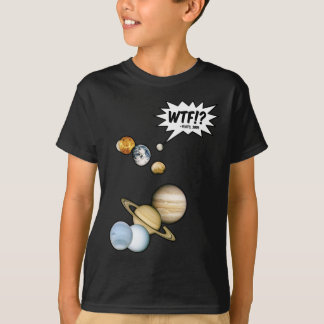 Planet Pluto WTF!? Funny Science Geek Astronomy T-Shirt