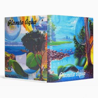PLANETA ÁGUA - by Leomariano 3 Ring Binders