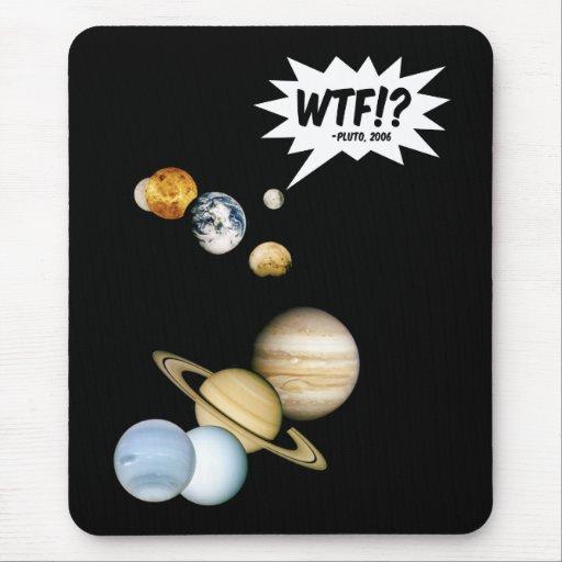 ¿Planeta Plutón WTF!? Tapetes De Raton