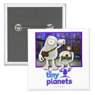 Planetas minúsculos - hora de ir pin cuadrado