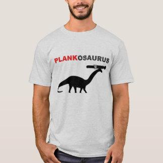 PLANKOSAURUS T-Shirt