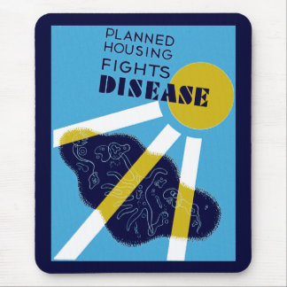 Planned Housing Fights Disease Mouse Pad