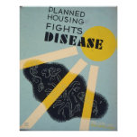 Planned housing fights disease. poster