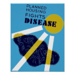 Planned Housing Fights Disease Poster