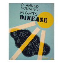 Planned Housing Fights Disease WPA Vintage Poster