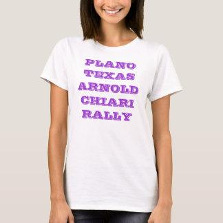 PLANO TEXAS ARNOLD CHIARI RALLY T-Shirt