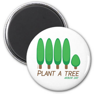 Plant a Tree - Arbor Day Magnet