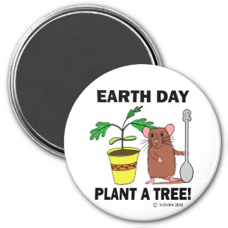 Plant A Tree Earth Day! 3 Inch Round Magnet