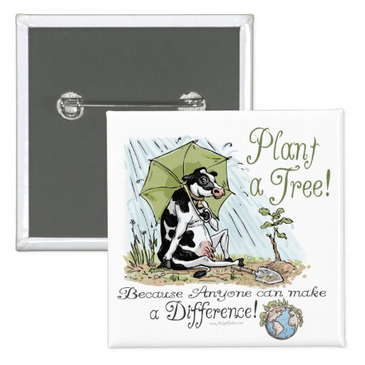 Plant a Tree Earth Day Cow Gear Pinback Buttons