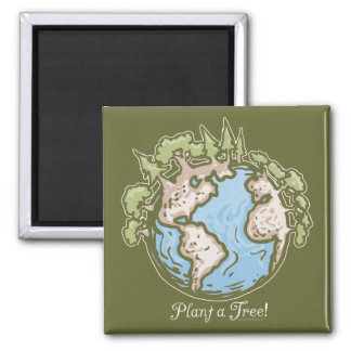 Plant a Tree Earth Day Gear 2 Inch Square Magnet
