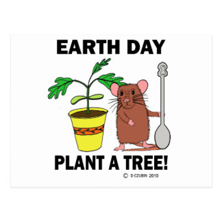 Plant A Tree Earth Day! Postcard