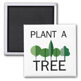 Plant a Tree! Ecology designs! Magnets