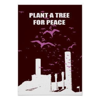 PLANT A TREE FOR PEACE POSTER