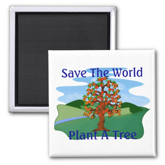 Plant A Tree Magnet