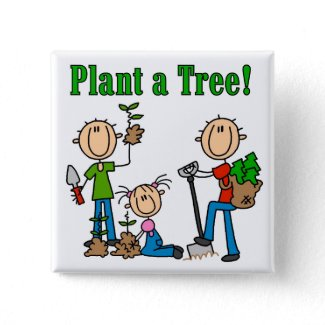 Plant a Tree T-shirts and Gifts button