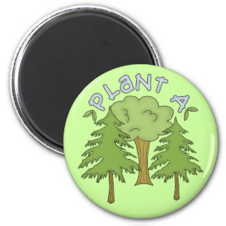 Plant a Tree T-shirts and Gifts Magnet