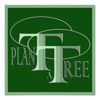 Plant a Tree Text  Design Forest Green Poster