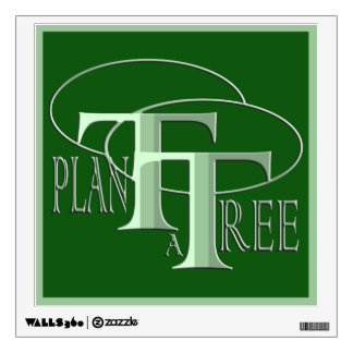 Plant a Tree Text  Design Forest Green Wall Decal