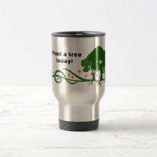 Plant a tree today! travel mug