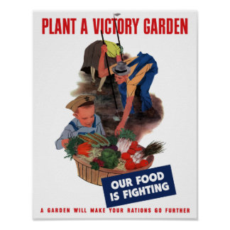 Plant a victory garden -- Our food is fighting Poster
