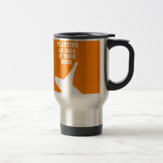 Plant An Idea In Your Mind Stainless Steel Travel Mug