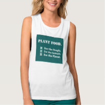 Plant Food for the People, the Animals, the Planet Tank Top