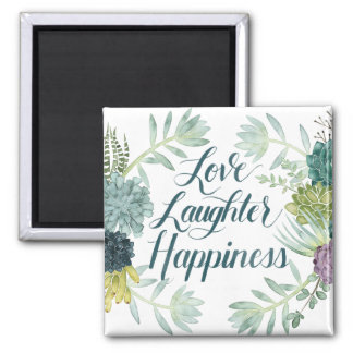 Plant Happiness | Love Laughter Happiness Magnet