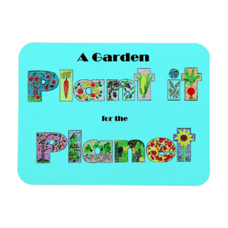 plant it for the planet rectangular photo magnet