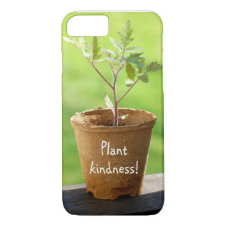 Plant Kindness iPhone 7 Case