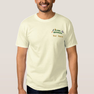 Plant Manager 2 Embroidered T-Shirt