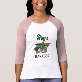 Plant Manager For The Gardener T-Shirt