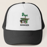 Plant Manager For The Gardener Trucker Hat