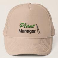 Plant Manager Garden Trucker Hat